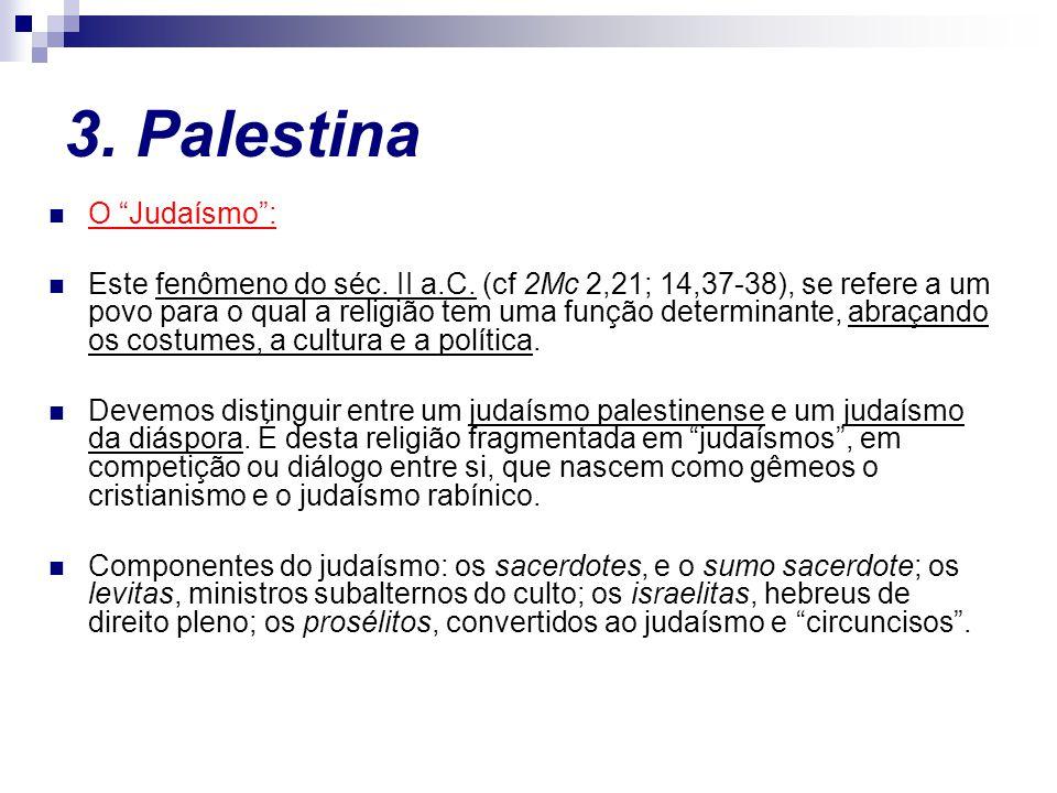 3. Palestina O Judaísmo :