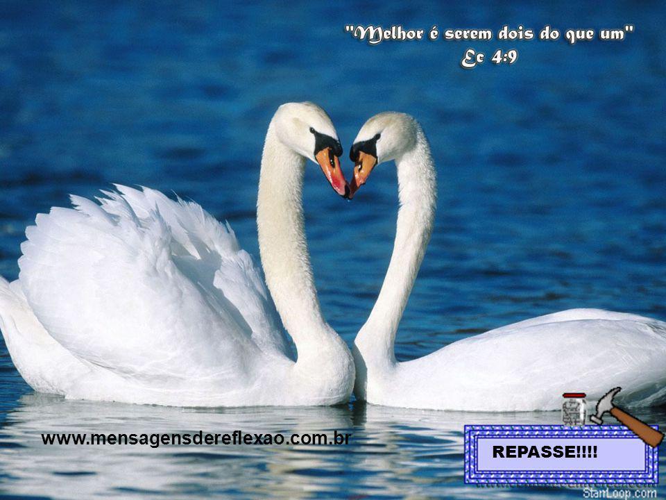www.mensagensdereflexao.com.br REPASSE!!!!