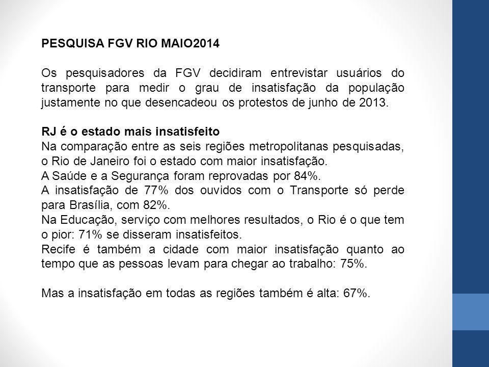 PESQUISA FGV RIO MAIO2014