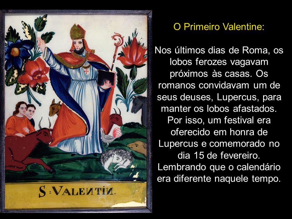 O Primeiro Valentine: