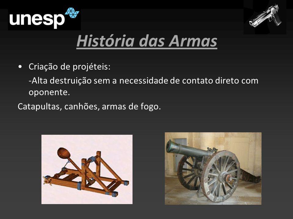 História das Armas Criação de projéteis: