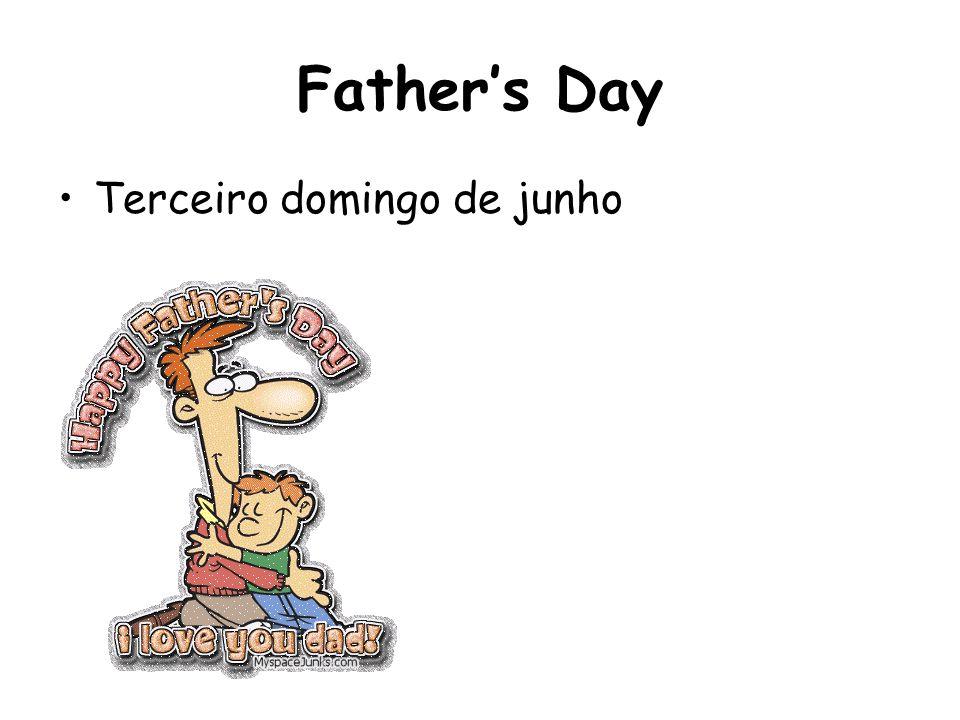 Father's Day Terceiro domingo de junho