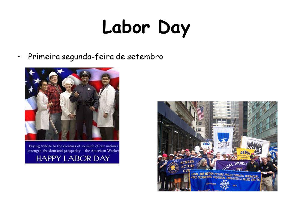Labor Day Primeira segunda-feira de setembro