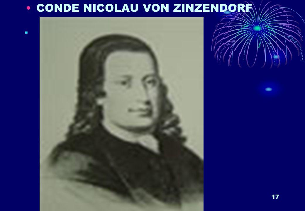 . CONDE NICOLAU VON ZINZENDORF