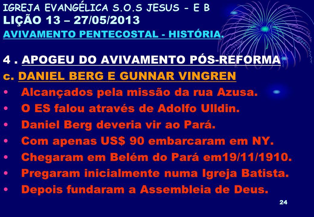 4 . APOGEU DO AVIVAMENTO PÓS-REFORMA c. DANIEL BERG E GUNNAR VINGREN