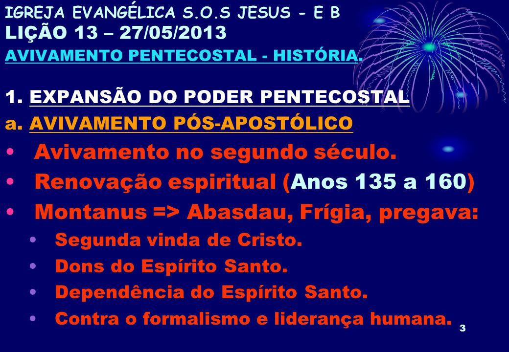 Avivamento no segundo século. Renovação espiritual (Anos 135 a 160)