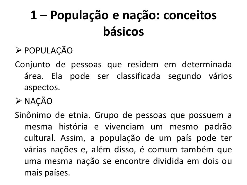 1 – População e nação: conceitos básicos