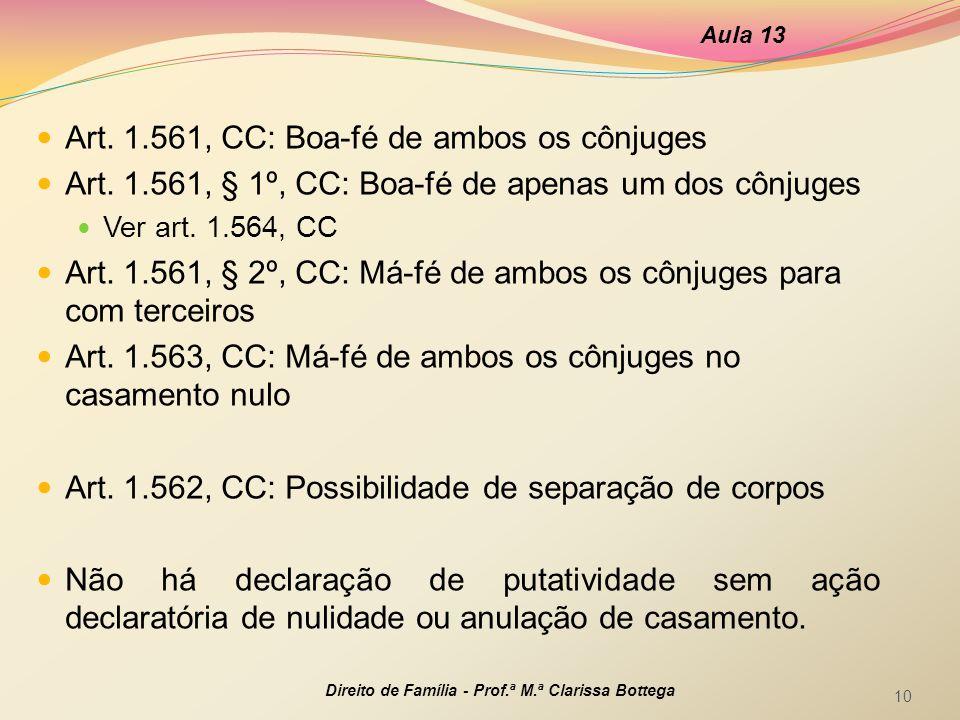 Art. 1.561, CC: Boa-fé de ambos os cônjuges