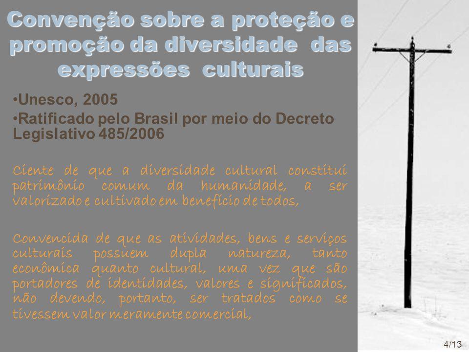 Convenção sobre a proteção e promoção da diversidade das expressões culturais
