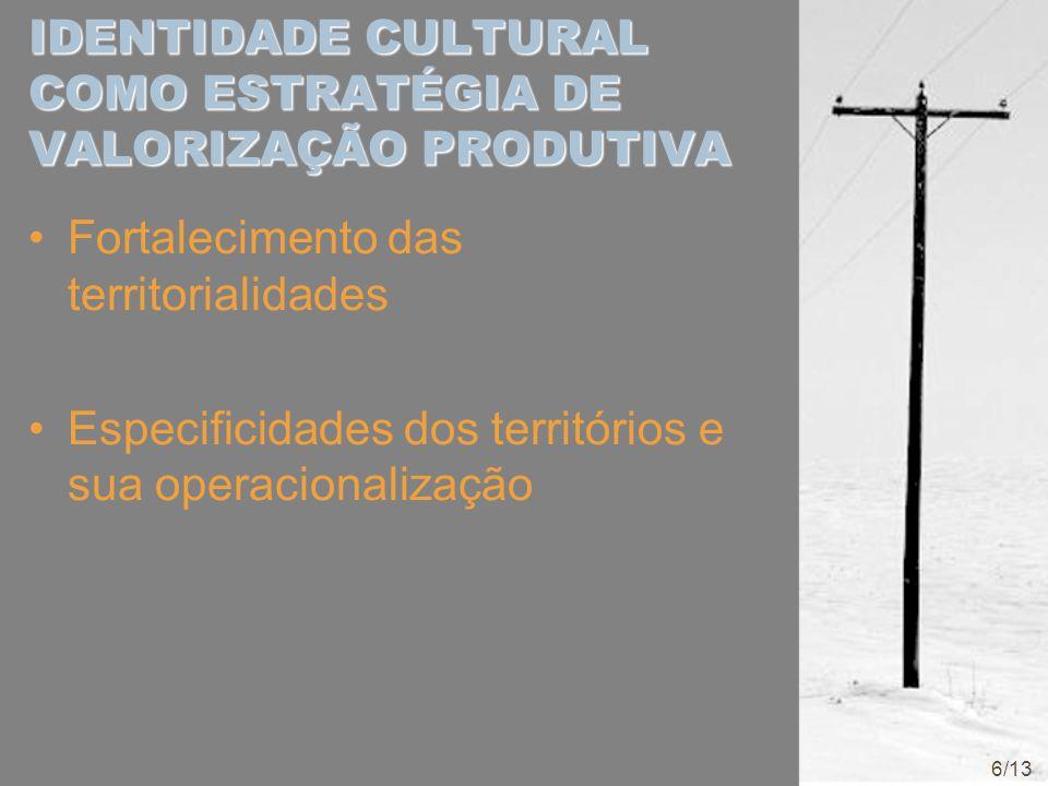 IDENTIDADE CULTURAL COMO ESTRATÉGIA DE VALORIZAÇÃO PRODUTIVA