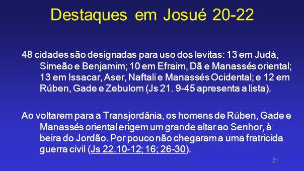 Destaques em Josué 20-22