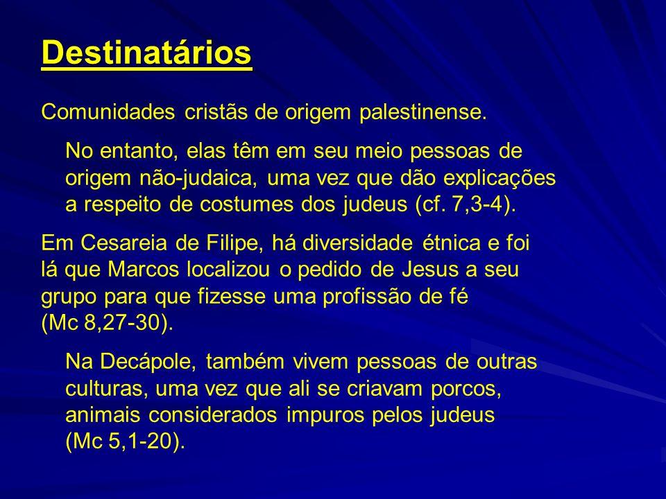 Destinatários Comunidades cristãs de origem palestinense.