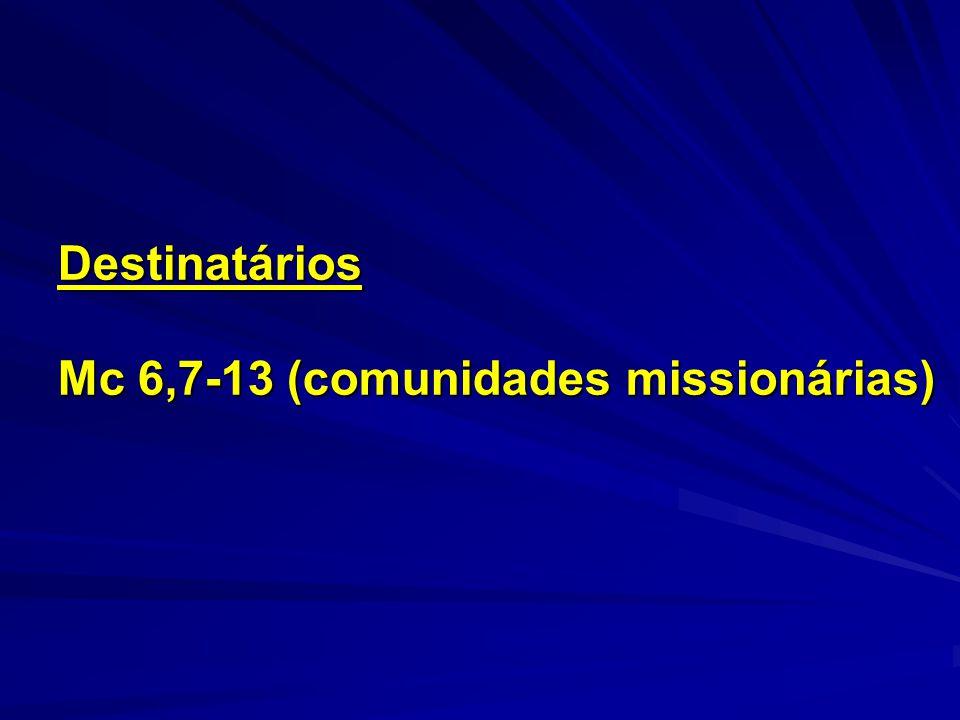 Mc 6,7-13 (comunidades missionárias)
