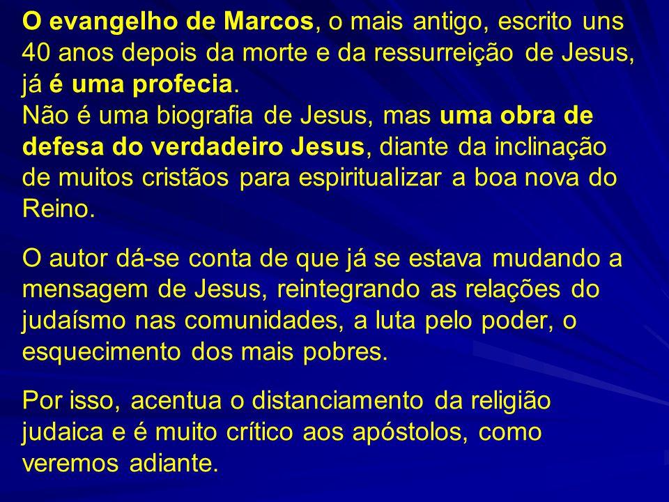 O evangelho de Marcos, o mais antigo, escrito uns 40 anos depois da morte e da ressurreição de Jesus, já é uma profecia.