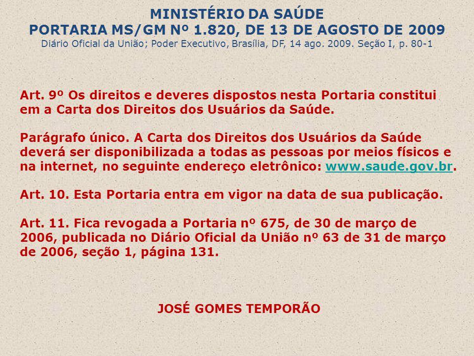 PORTARIA MS/GM Nº 1.820, DE 13 DE AGOSTO DE 2009
