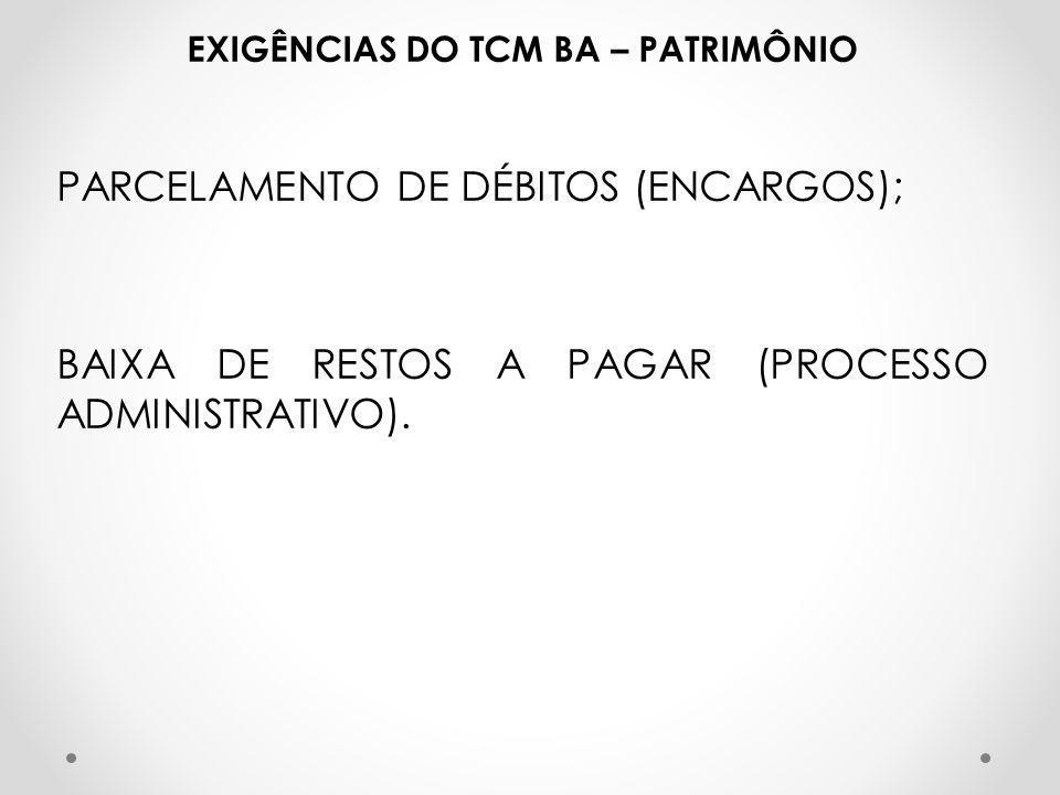 EXIGÊNCIAS DO TCM BA – PATRIMÔNIO
