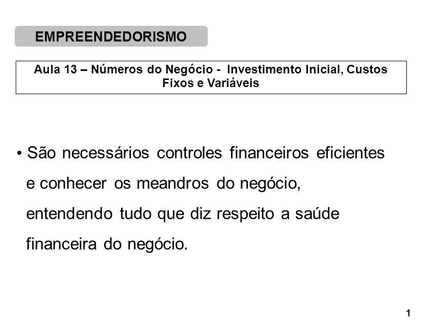 São necessários controles financeiros eficientes