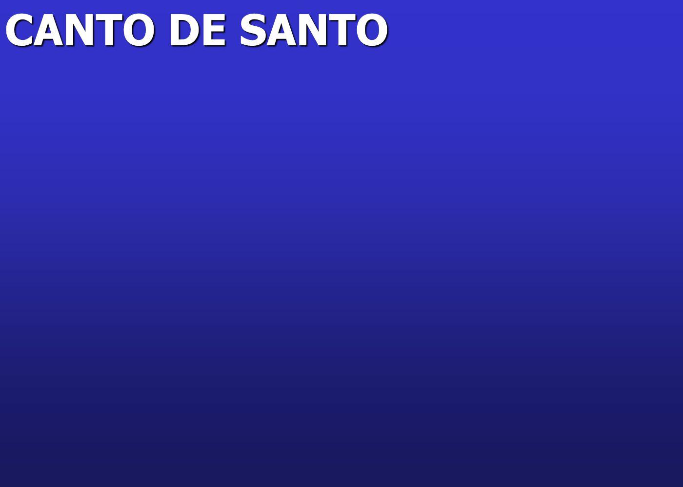 CANTO DE SANTO