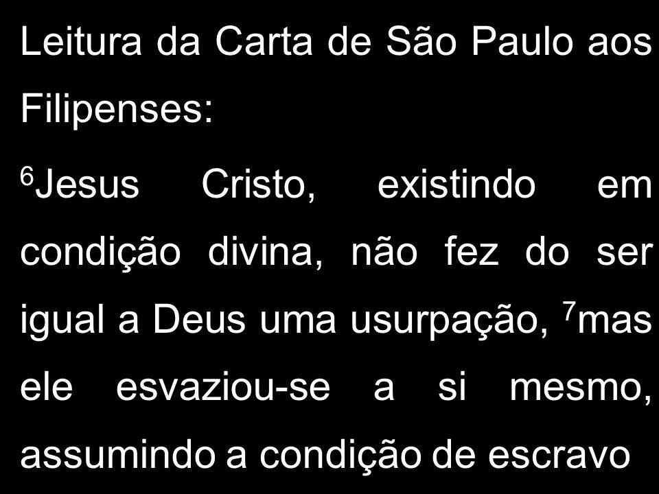 Leitura da Carta de São Paulo aos Filipenses: