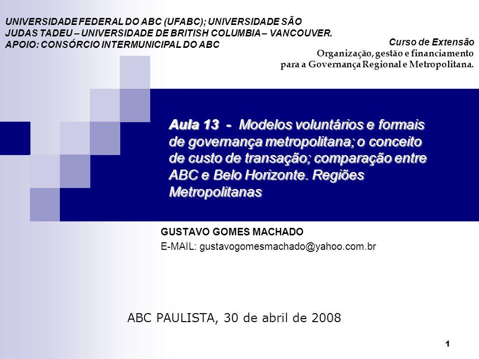 GUSTAVO GOMES MACHADO E-MAIL: gustavogomesmachado@yahoo.com.br
