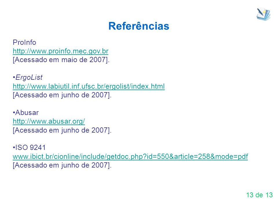 Referências ProInfo http://www.proinfo.mec.gov.br