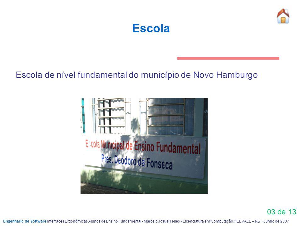 Escola Escola de nível fundamental do município de Novo Hamburgo