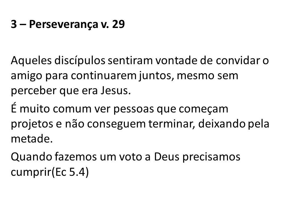 3 – Perseverança v.