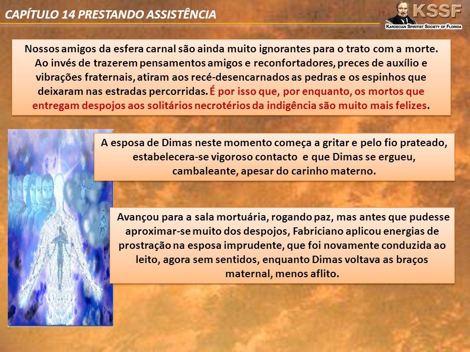 CAPÍTULO 14 PRESTANDO ASSISTÊNCIA