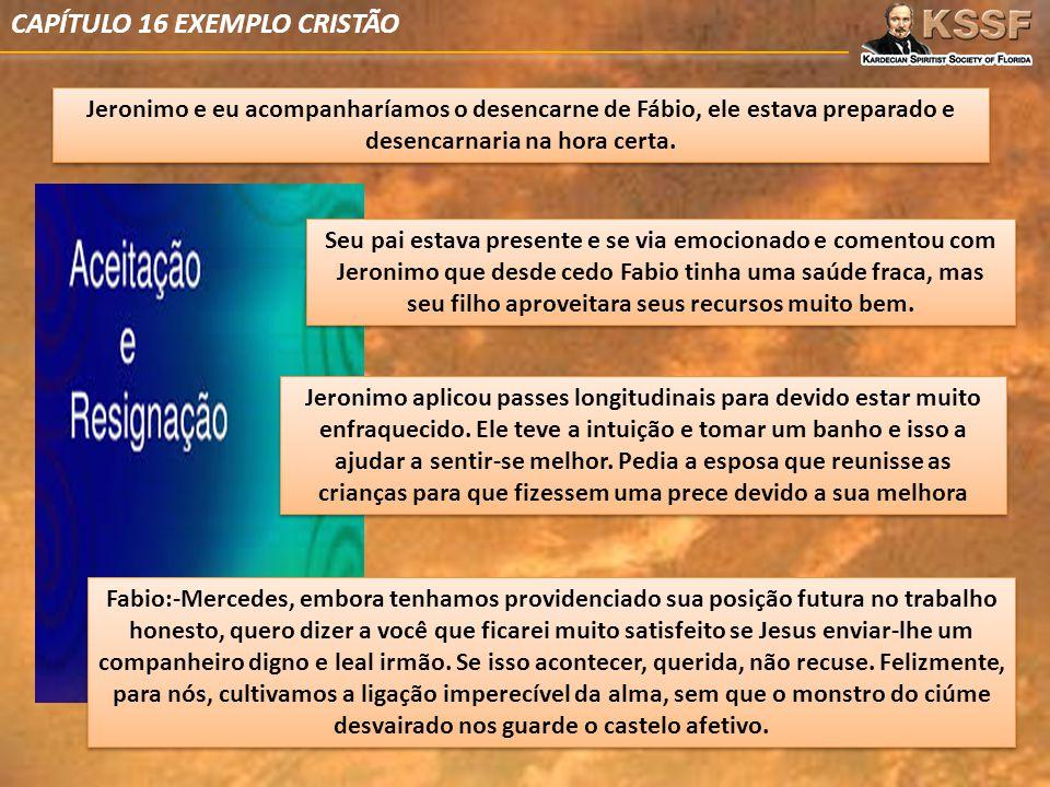 CAPÍTULO 16 EXEMPLO CRISTÃO
