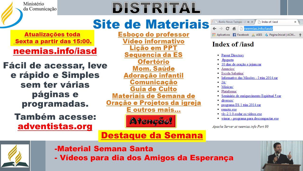 DISTRITAL Site de Materiais neemias.info/iasd