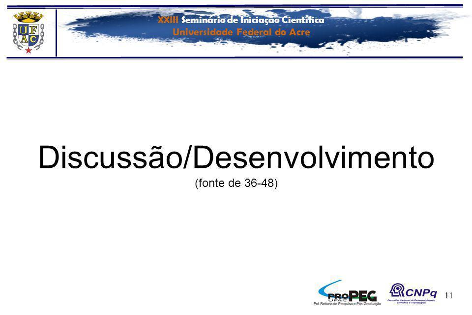 XXIII Seminário de Iniciação Científica Universidade Federal do Acre