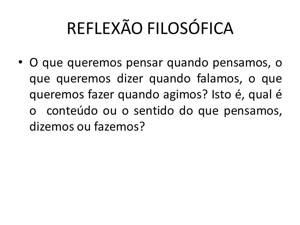 REFLEXÃO FILOSÓFICA