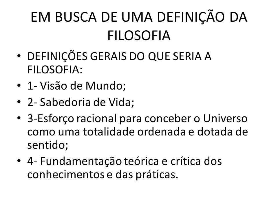 EM BUSCA DE UMA DEFINIÇÃO DA FILOSOFIA