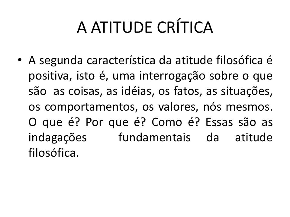 A ATITUDE CRÍTICA