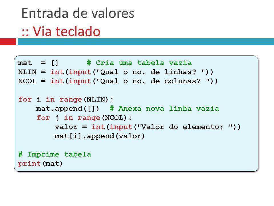 Entrada de valores :: Via teclado
