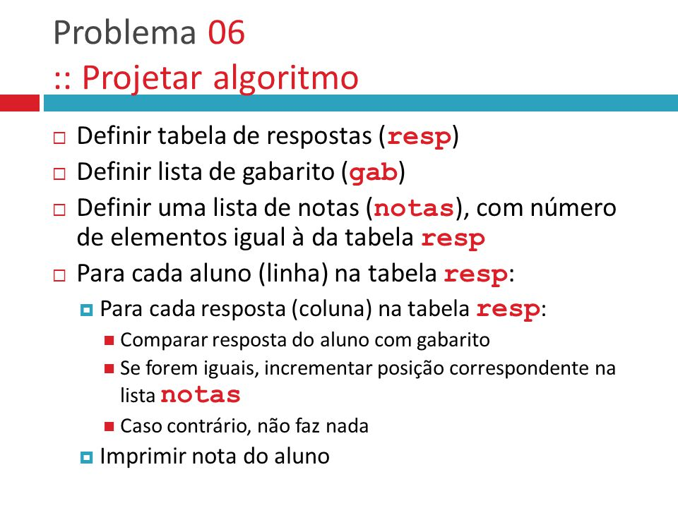 Problema 06 :: Projetar algoritmo