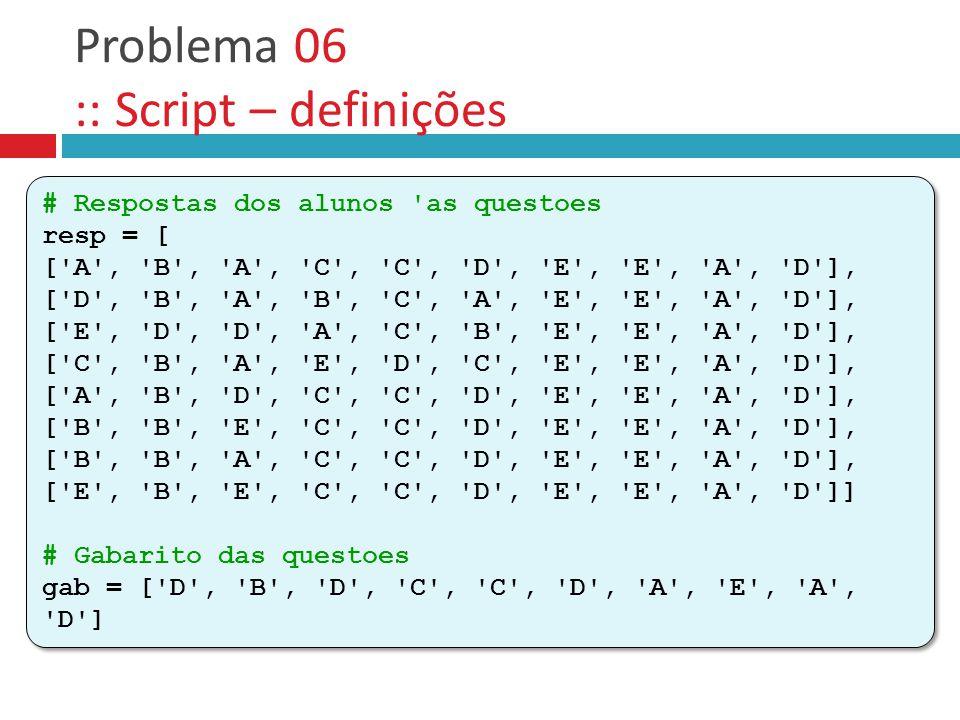 Problema 06 :: Script – definições