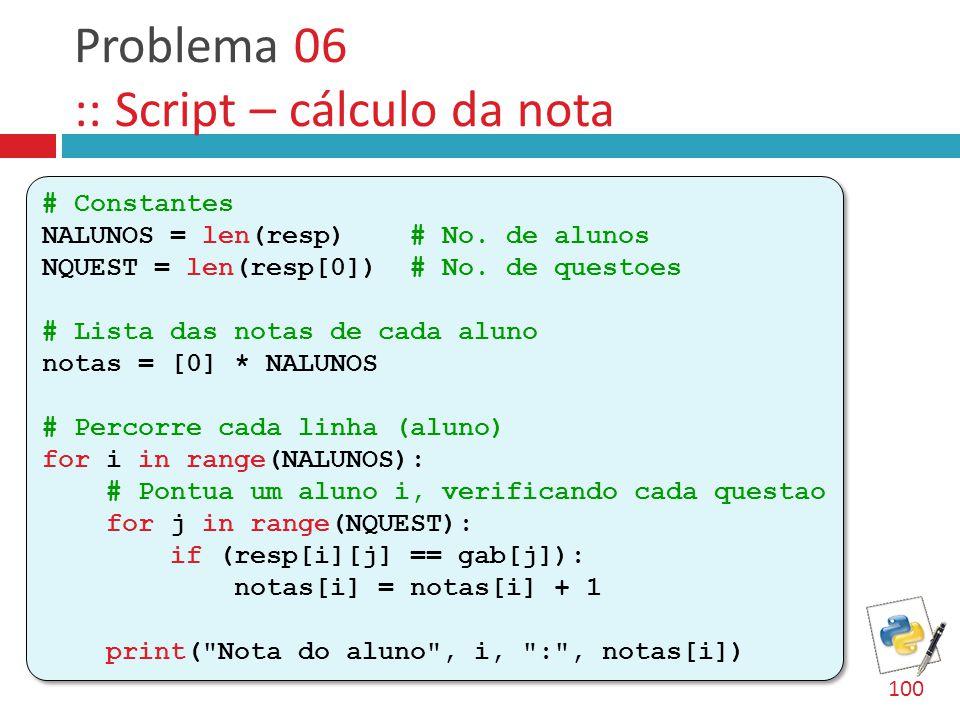 Problema 06 :: Script – cálculo da nota