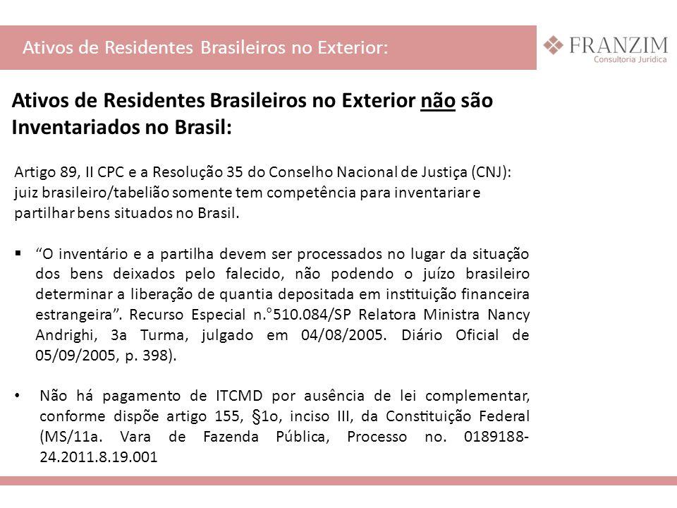 Ativos de Residentes Brasileiros no Exterior não são