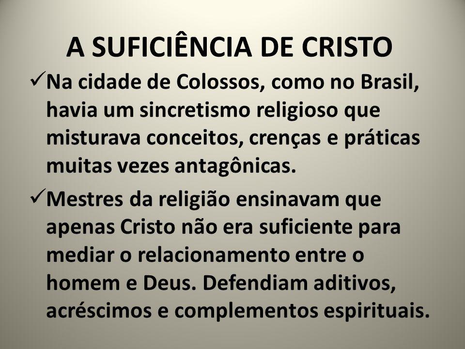 A SUFICIÊNCIA DE CRISTO