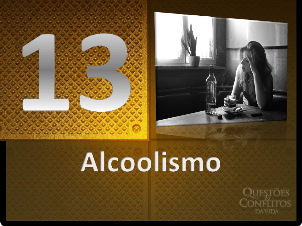 13 Alcoolismo