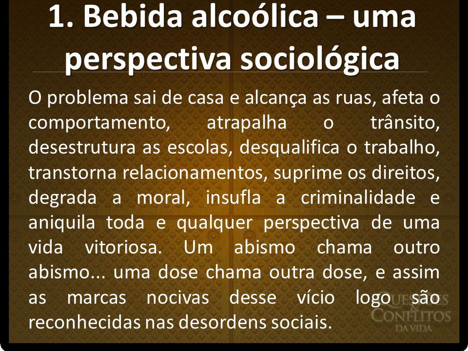 1. Bebida alcoólica – uma perspectiva sociológica