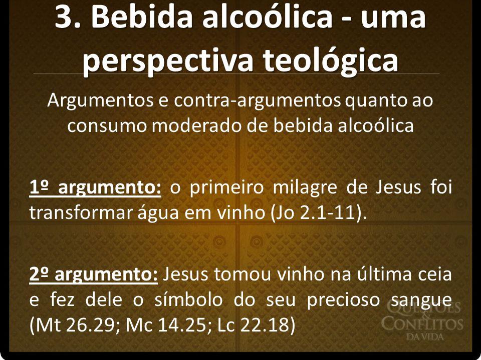 3. Bebida alcoólica - uma perspectiva teológica