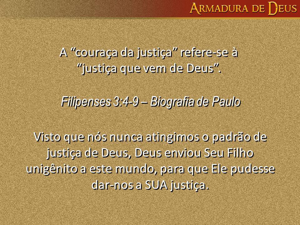 A couraça da justiça refere-se à justiça que vem de Deus .