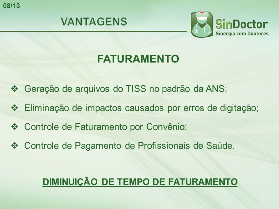 DIMINUIÇÃO DE TEMPO DE FATURAMENTO