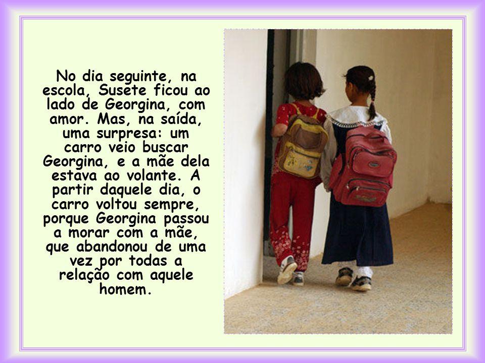 No dia seguinte, na escola, Susete ficou ao lado de Georgina, com amor