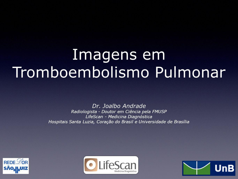 Imagens em Tromboembolismo Pulmonar
