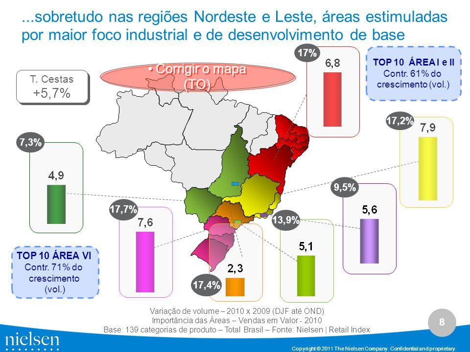 ...sobretudo nas regiões Nordeste e Leste, áreas estimuladas por maior foco industrial e de desenvolvimento de base