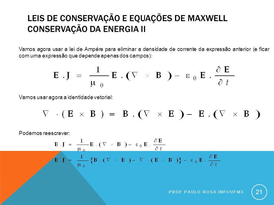 Leis de conservação e equações de maxwell conservação da energia ii