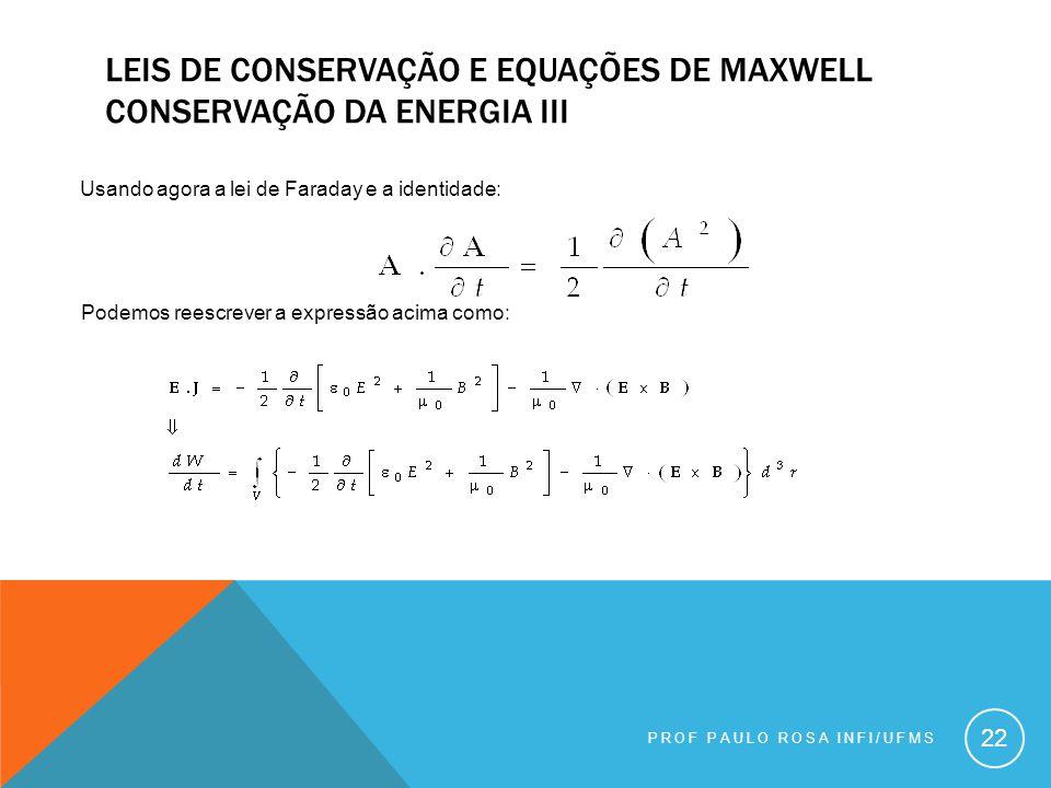 Leis de conservação e equações de maxwell conservação da energia iii